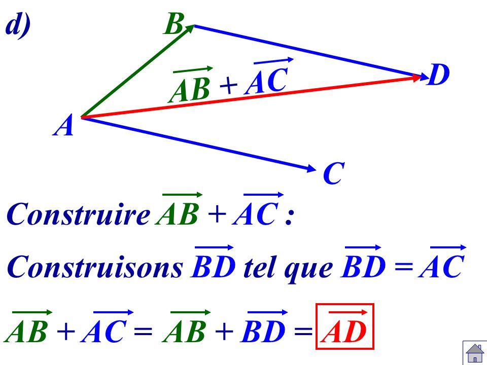 Construisons BD tel que BD = AC