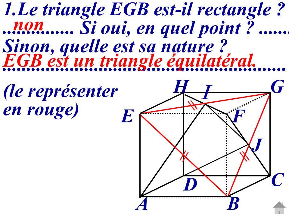  Le triangle EGB est-il rectangle