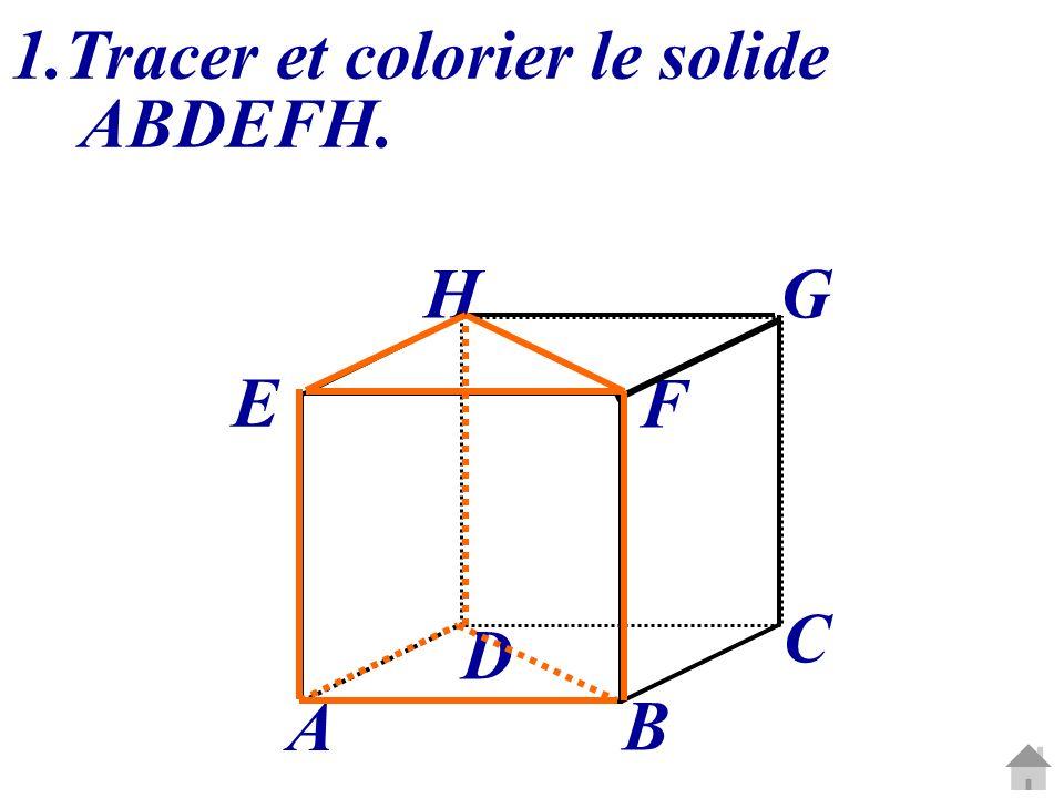 1.Tracer et colorier le solide