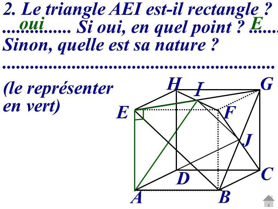  2. Le triangle AEI est-il rectangle