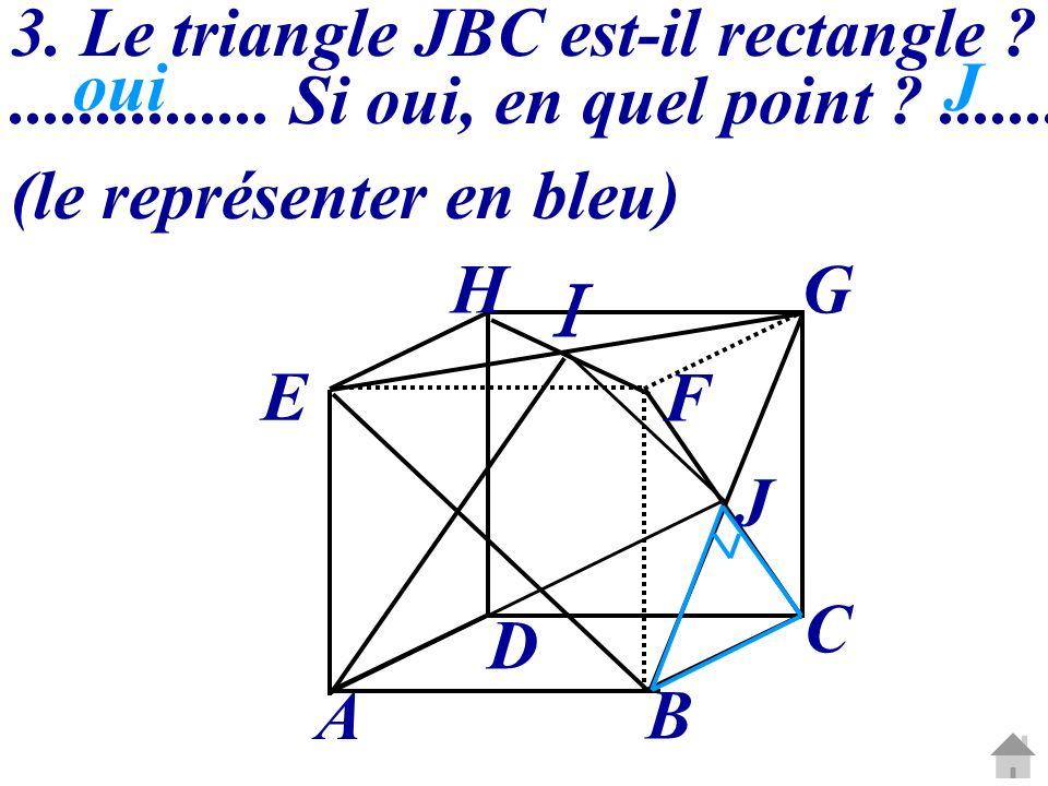  3. Le triangle JBC est-il rectangle
