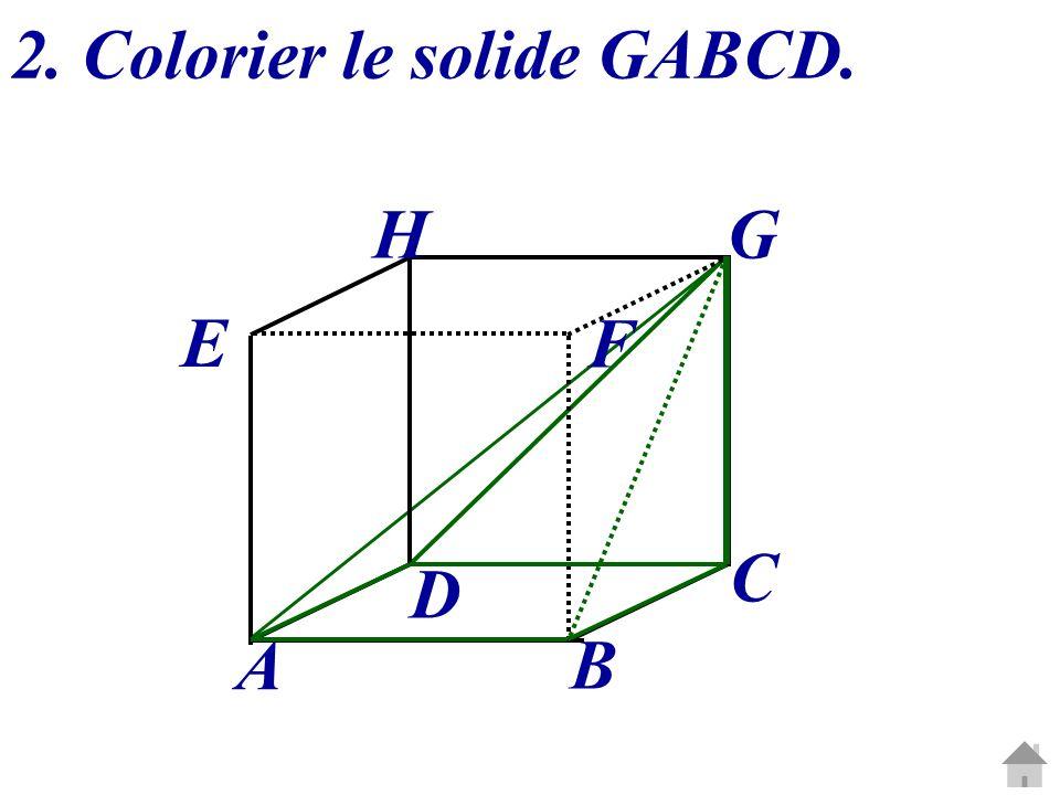 2. Colorier le solide GABCD.