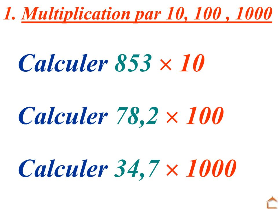 Calculer 853  10 Calculer 78,2  100 Calculer 34,7  1000