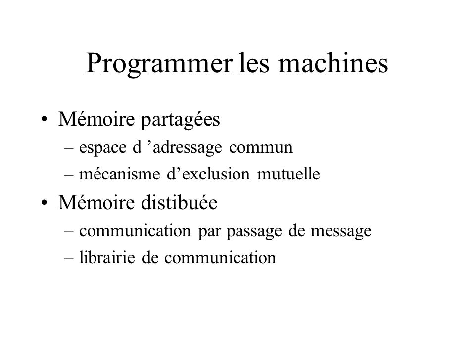 Programmer les machines