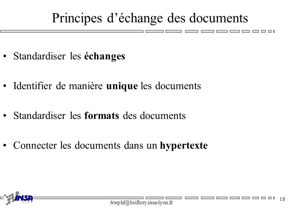 Principes d'échange des documents