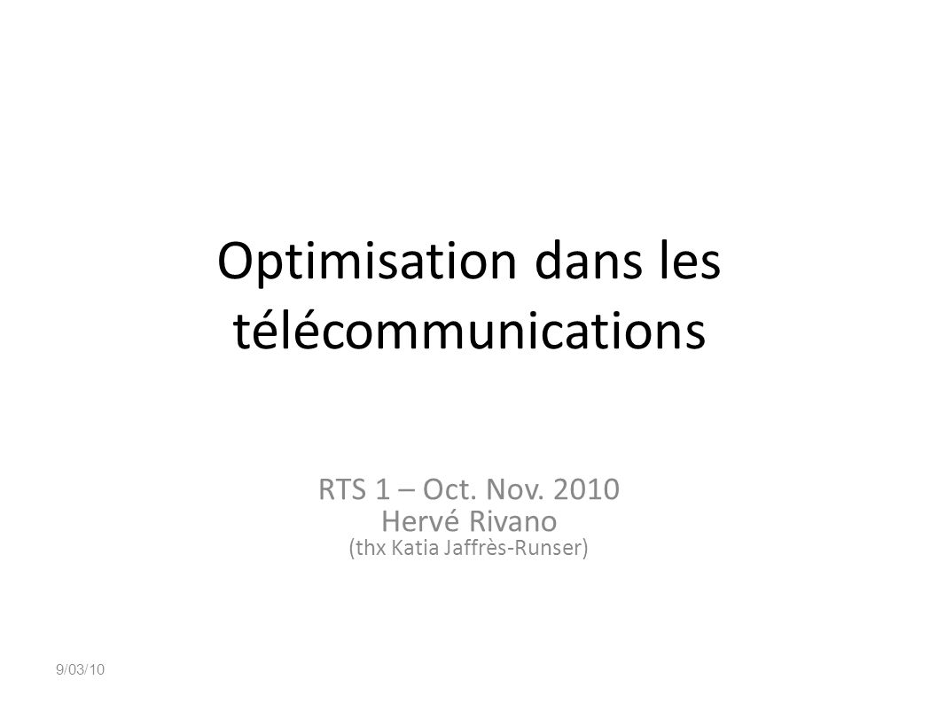 Optimisation dans les télécommunications
