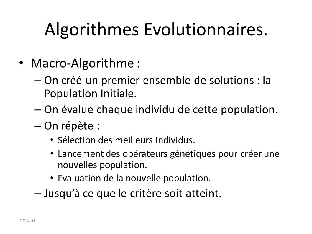 Algorithmes Evolutionnaires.