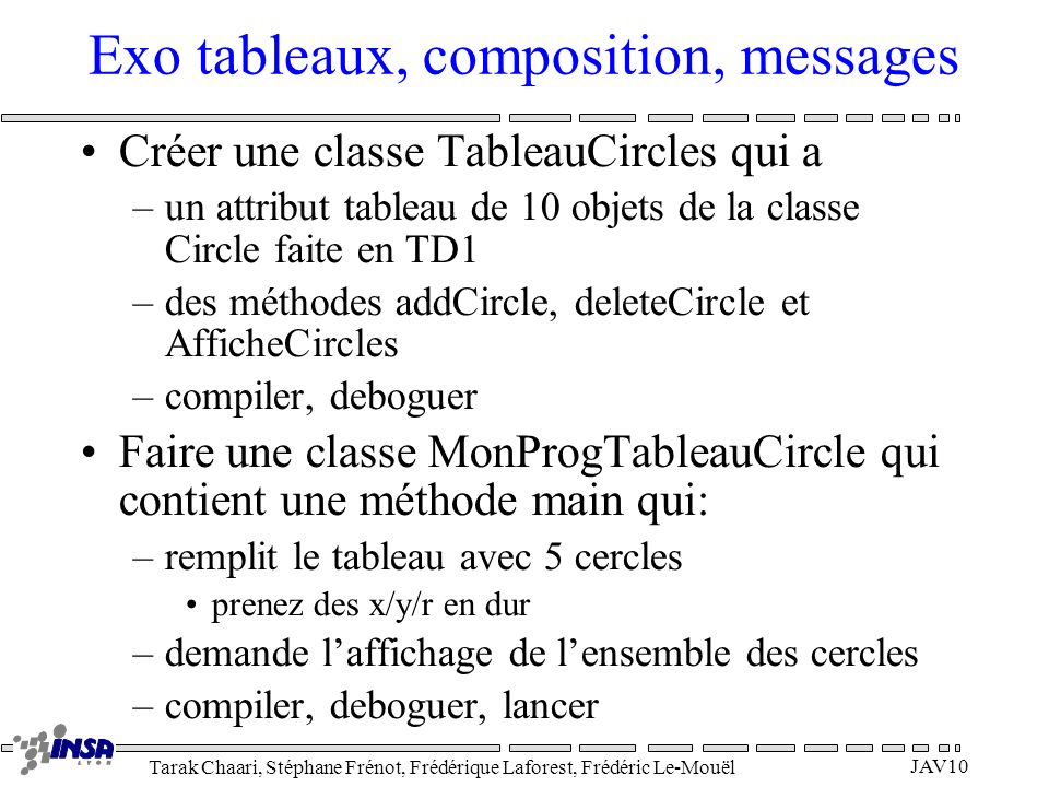 Exo tableaux, composition, messages