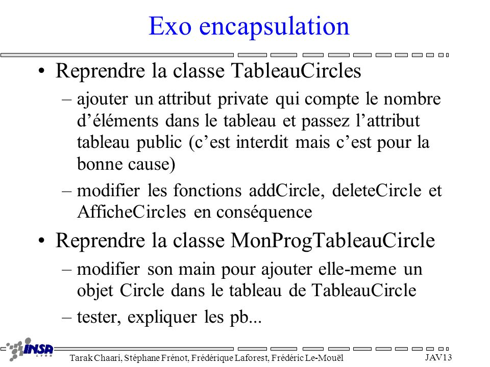 Exo encapsulation Reprendre la classe TableauCircles