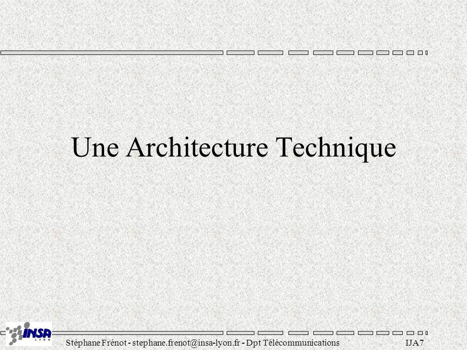 Une Architecture Technique