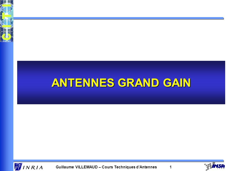 ANTENNES GRAND GAIN