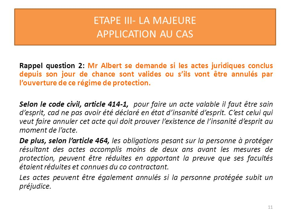 ETAPE III- LA MAJEURE APPLICATION AU CAS