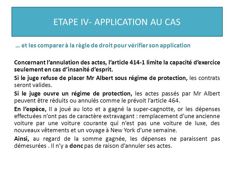 ETAPE IV- APPLICATION AU CAS