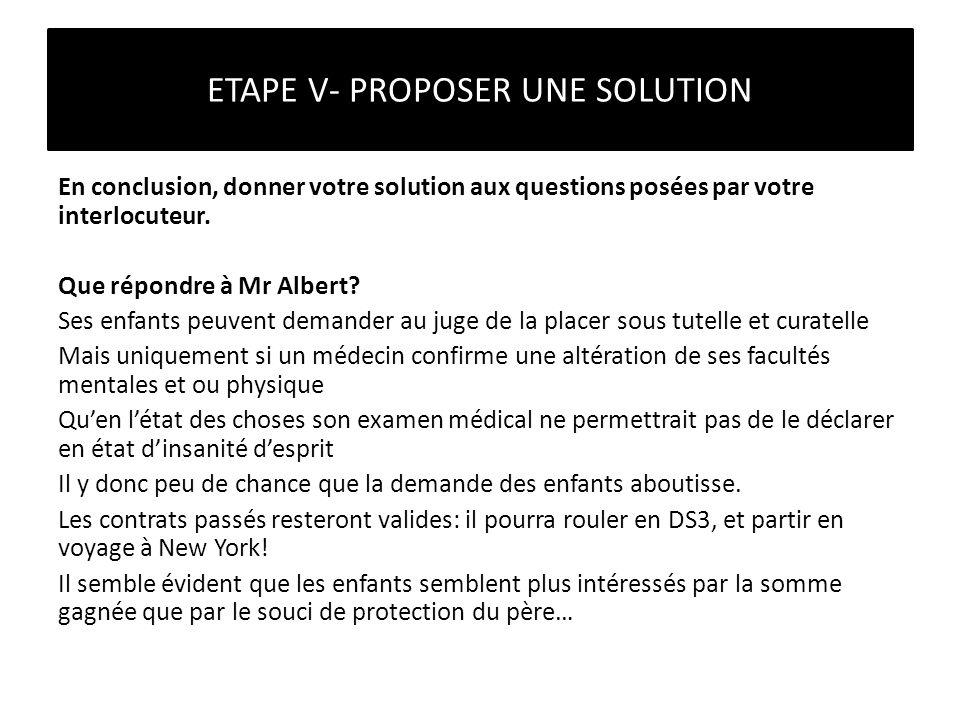ETAPE V- PROPOSER UNE SOLUTION
