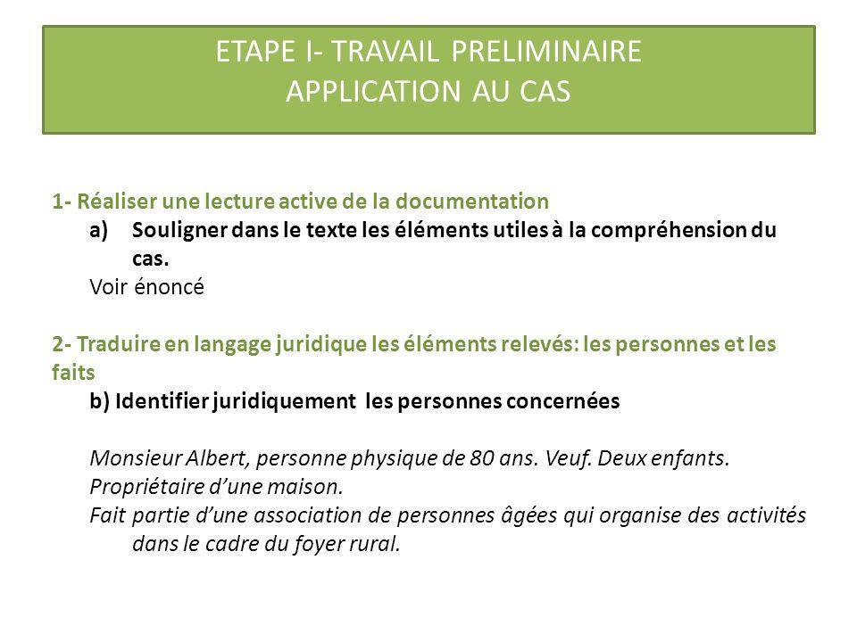 ETAPE I- TRAVAIL PRELIMINAIRE