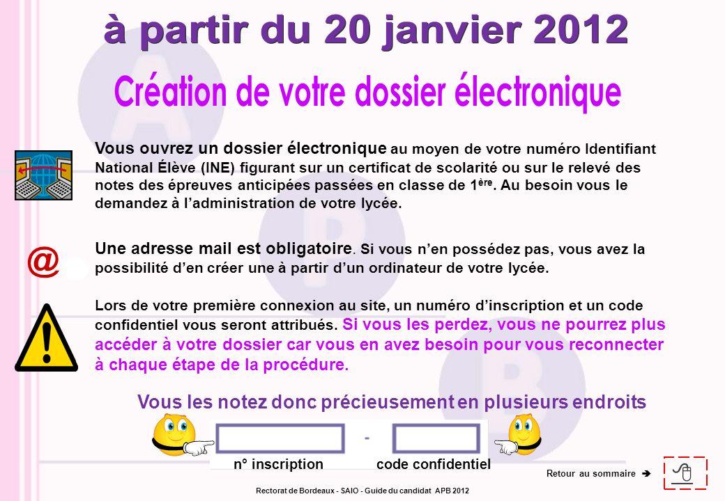 à partir du 20 janvier 2012 @ Création de votre dossier électronique 