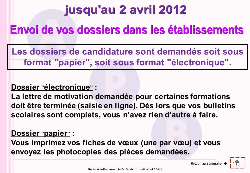 jusqu au 2 avril 2012 Envoi de vos dossiers dans les établissements