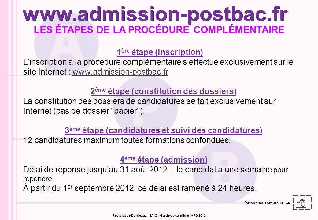 www.admission-postbac.fr LES ÉTAPES DE LA PROCÉDURE COMPLÉMENTAIRE 