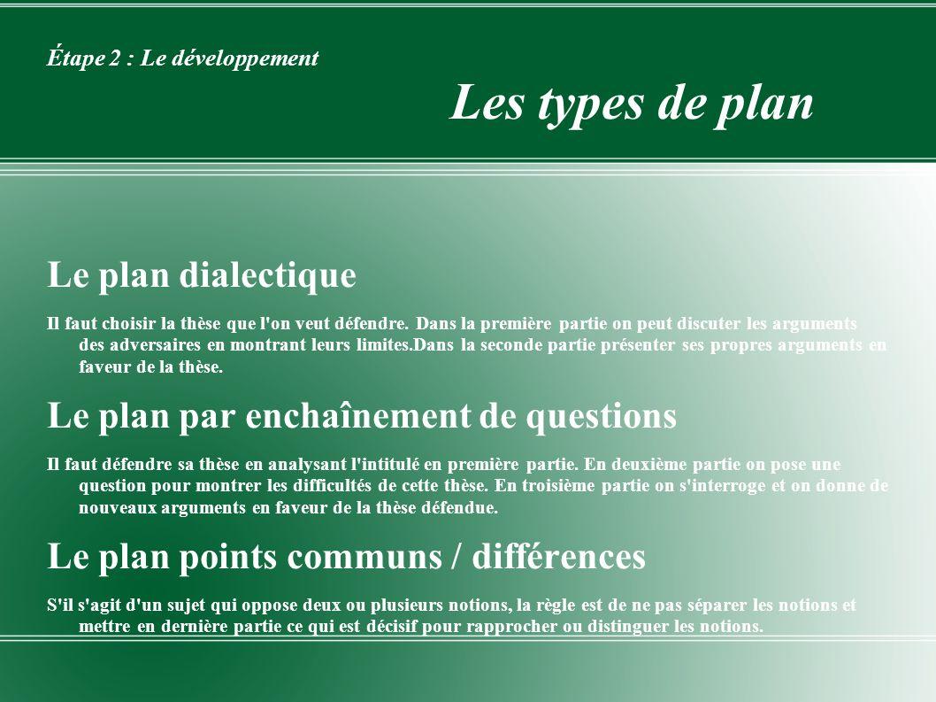 Étape 2 : Le développement Les types de plan