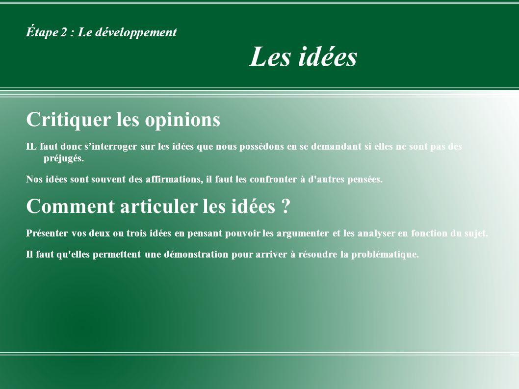 Étape 2 : Le développement Les idées