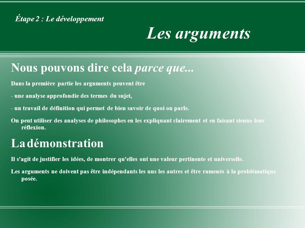 Étape 2 : Le développement Les arguments