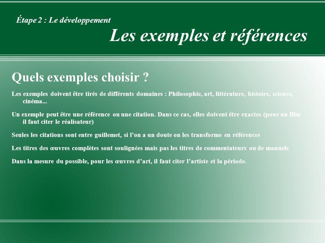 Étape 2 : Le développement Les exemples et références