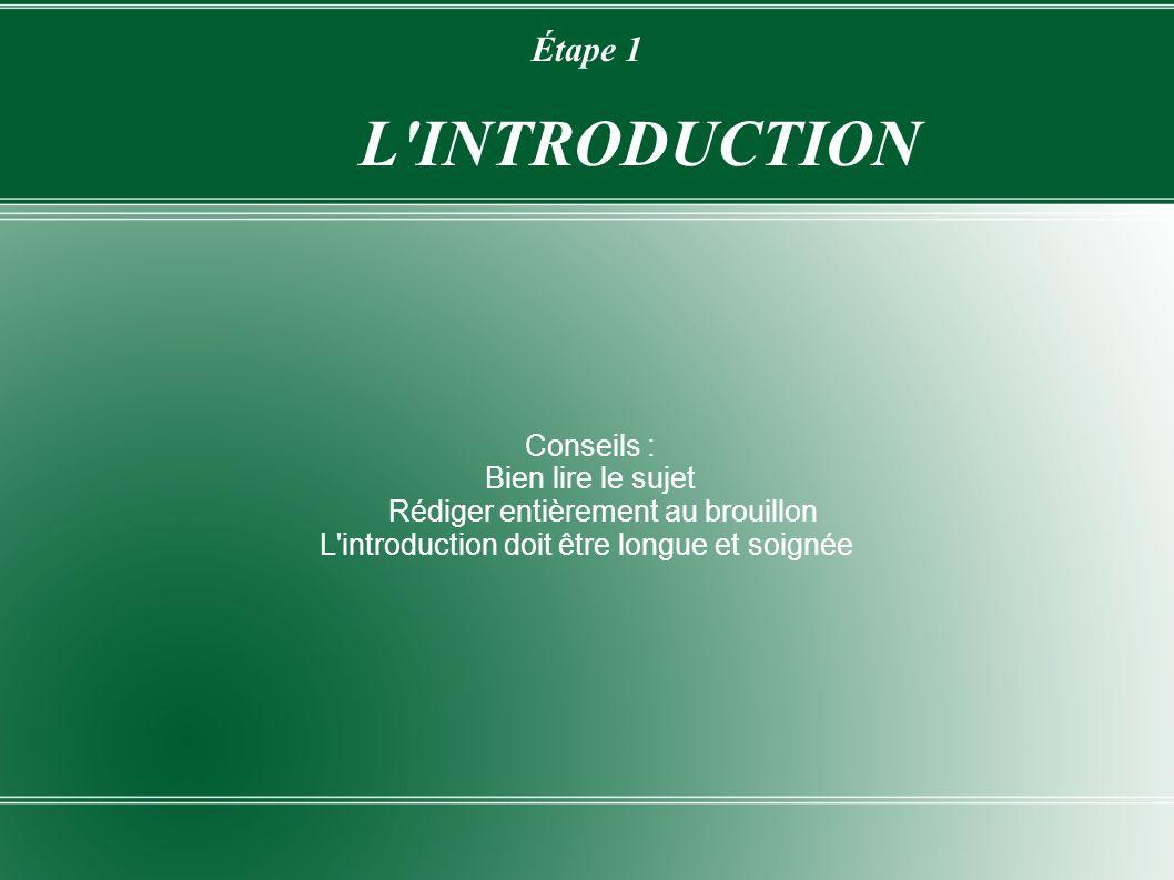 Étape 1 L INTRODUCTION Conseils :