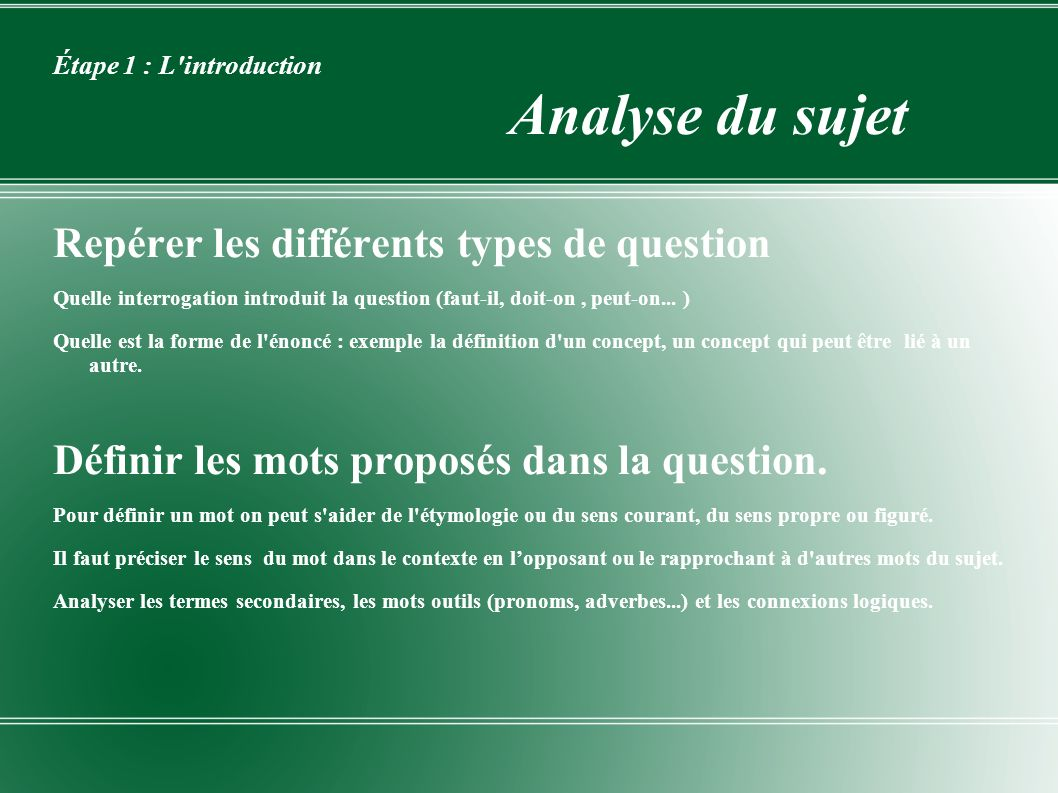 Étape 1 : L introduction Analyse du sujet