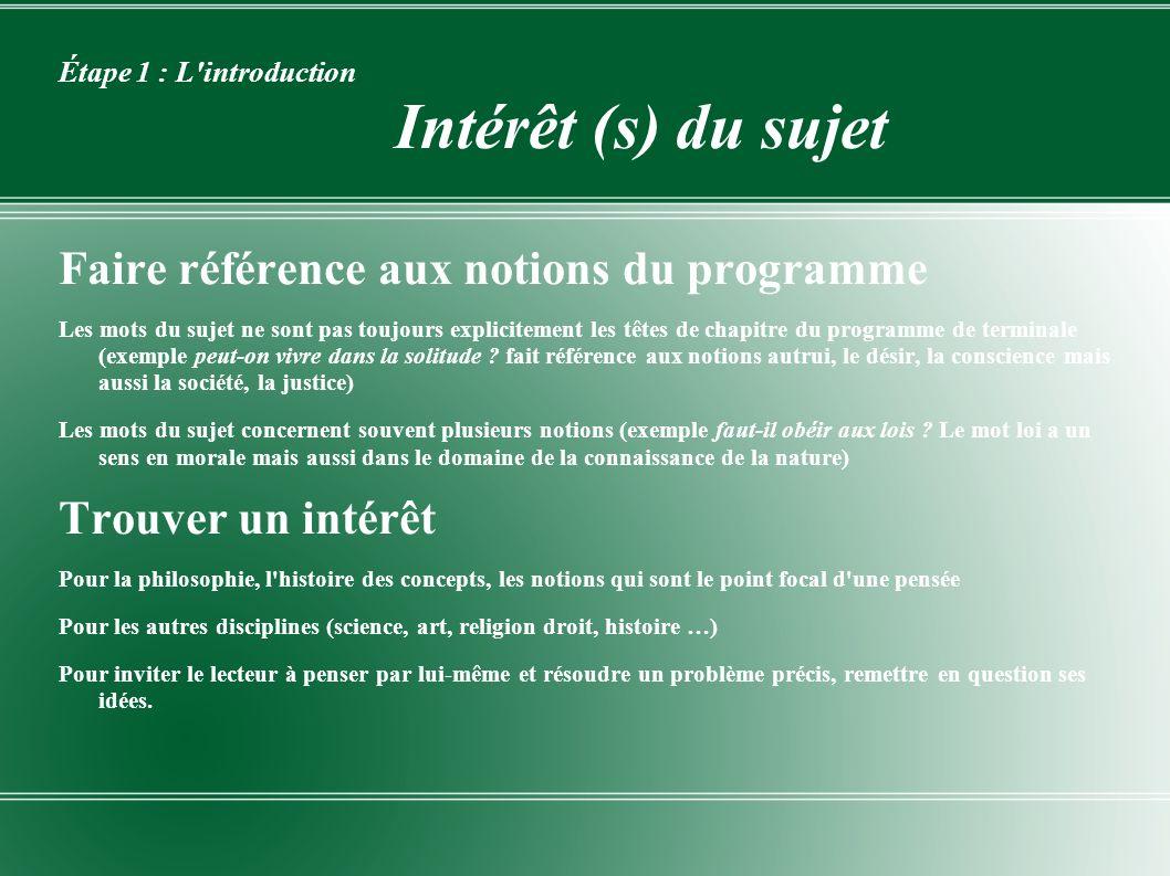 Étape 1 : L introduction Intérêt (s) du sujet