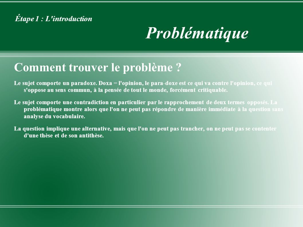 Étape 1 : L introduction Problématique