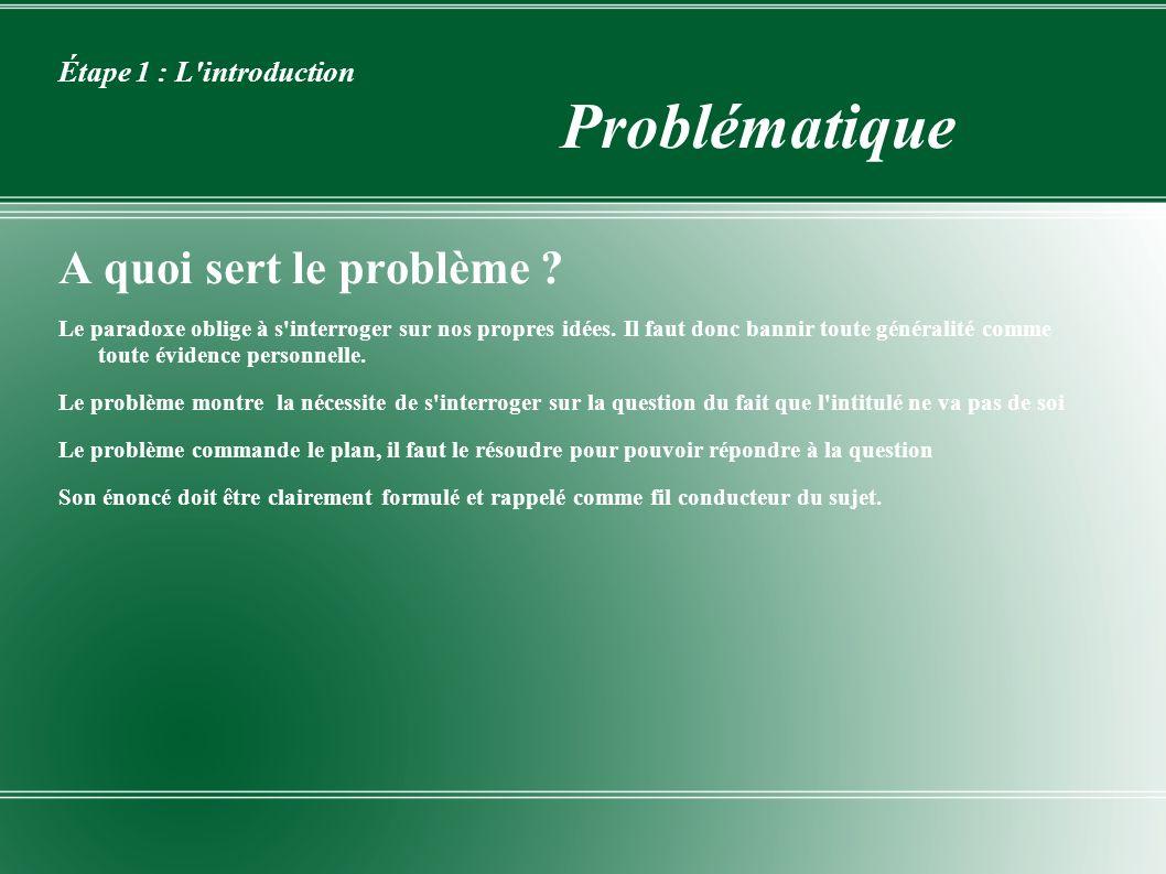 Étape 1 : L introduction Problématique