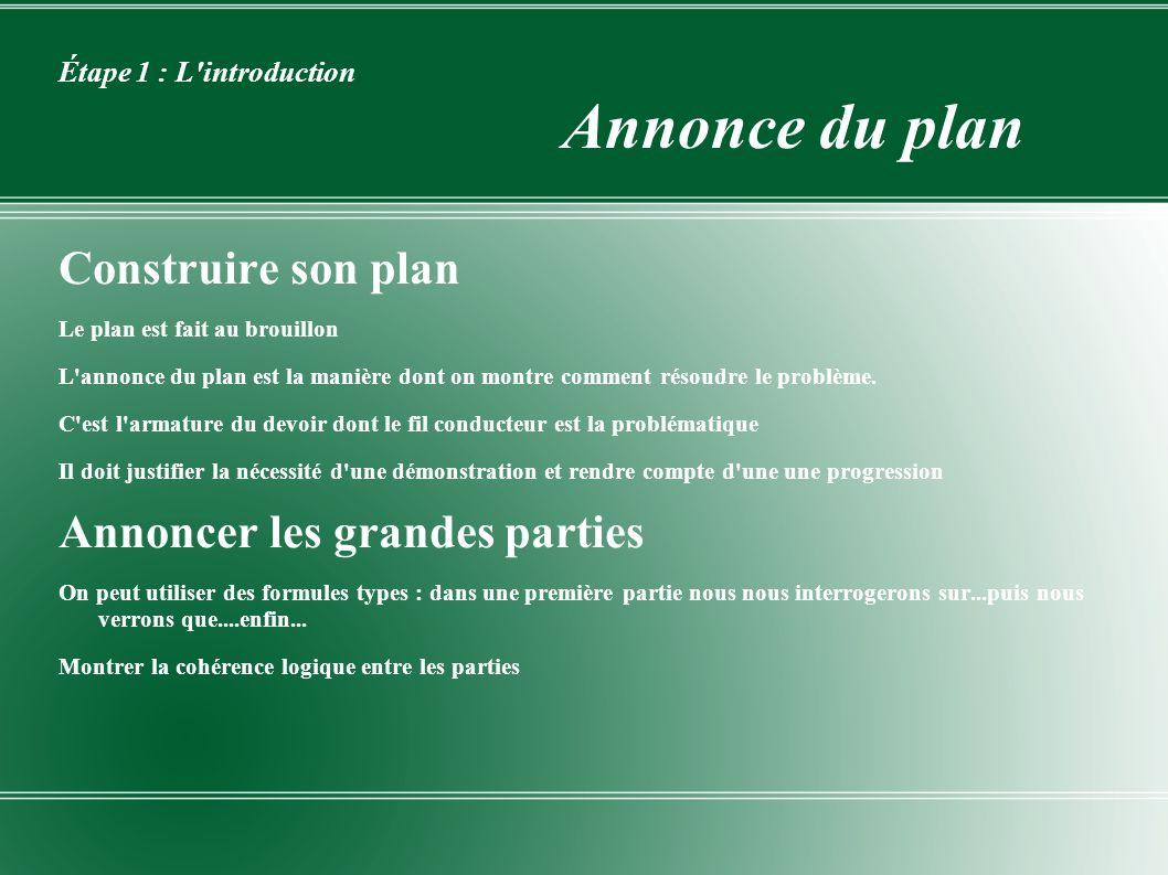 Étape 1 : L introduction Annonce du plan