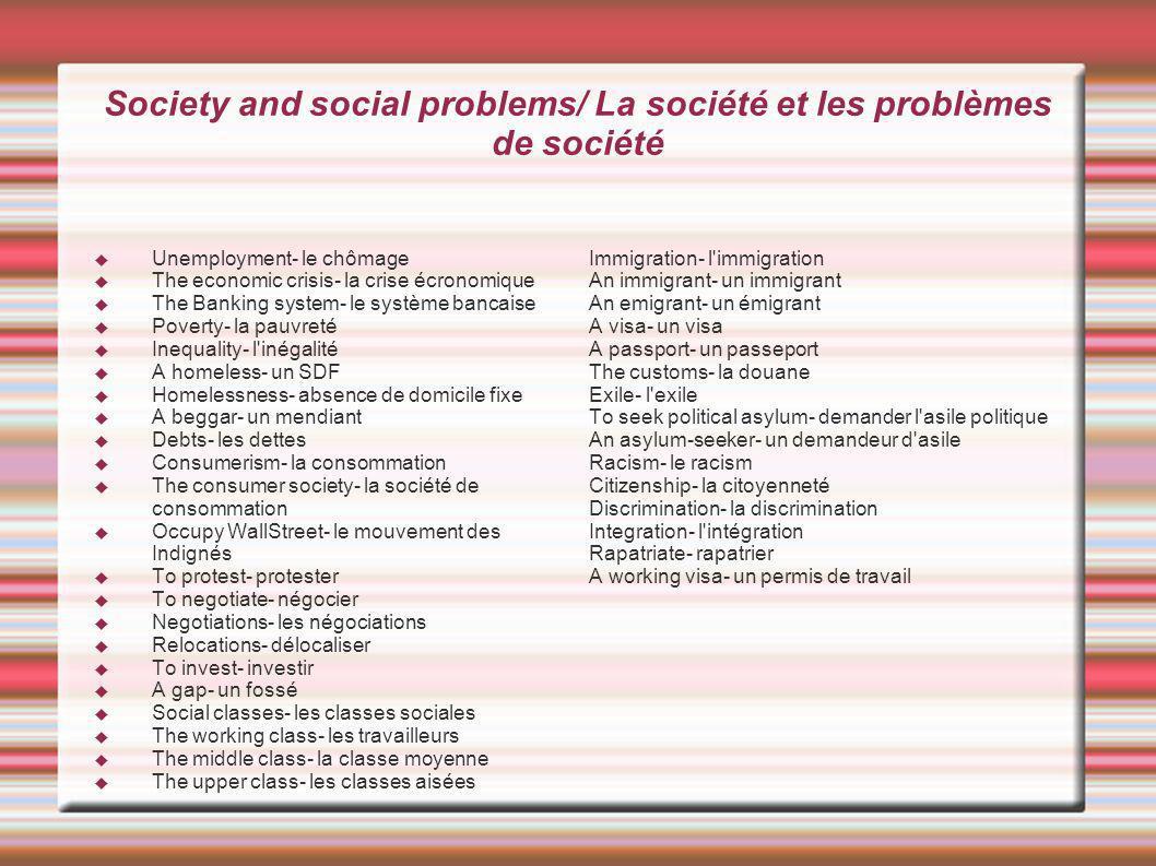 Society and social problems/ La société et les problèmes de société