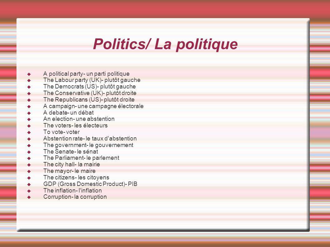Politics/ La politique