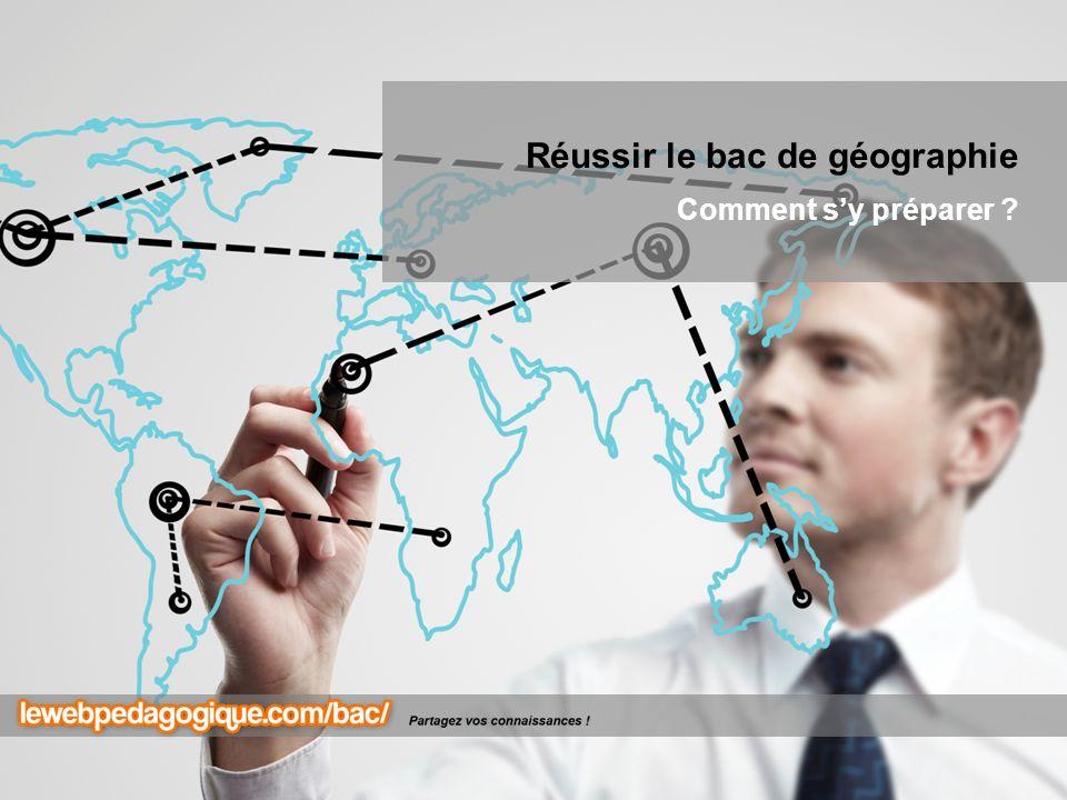 Réussir le bac de géographie