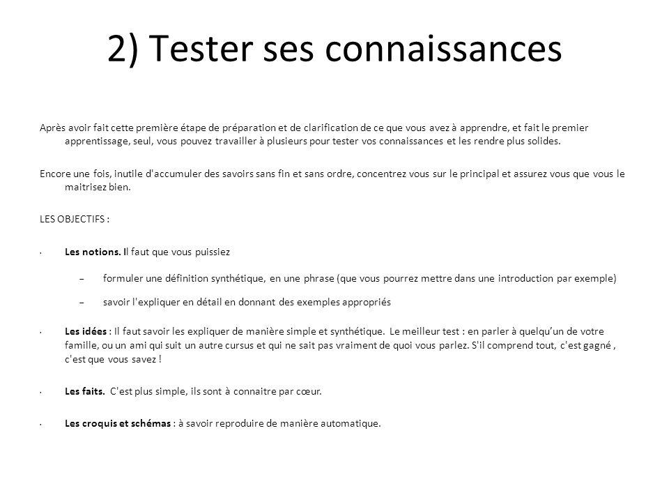2) Tester ses connaissances