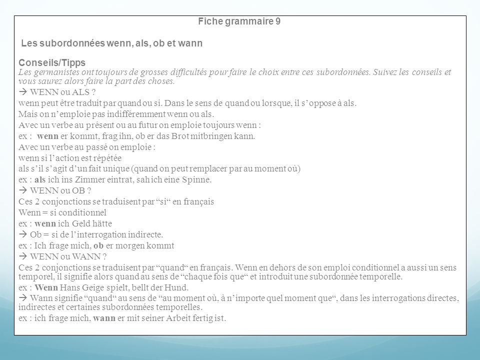 Fiche grammaire 9 Les subordonnées wenn, als, ob et wann.