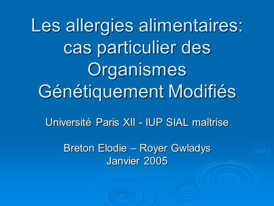 Les allergies alimentaires: cas particulier des Organismes Génétiquement Modifiés