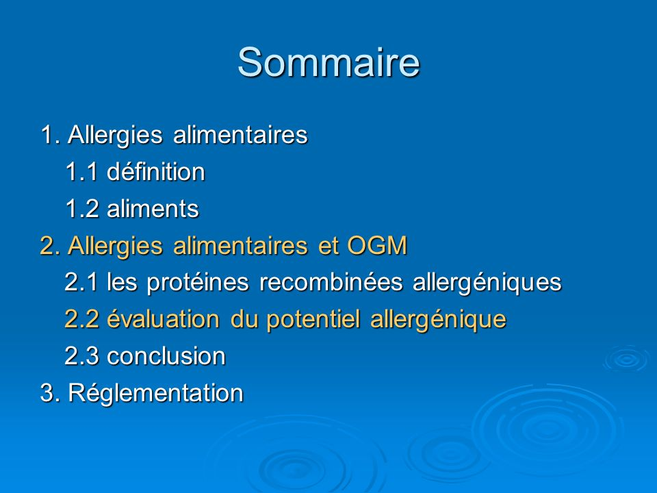 Sommaire 1. Allergies alimentaires 1.1 définition 1.2 aliments