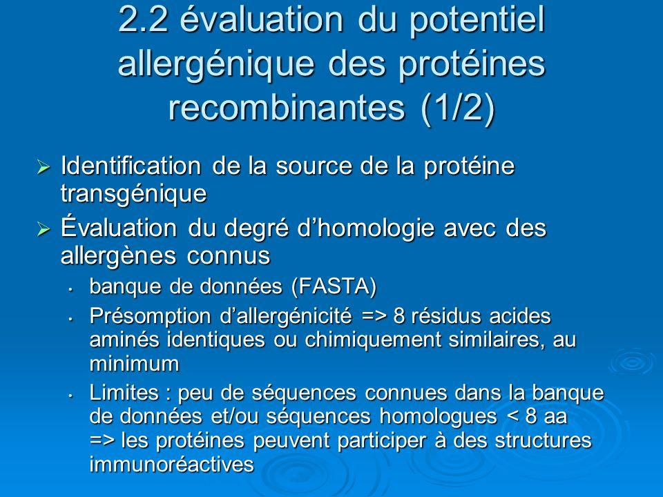 2.2 évaluation du potentiel allergénique des protéines recombinantes (1/2)