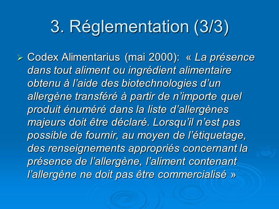 3. Réglementation (3/3)