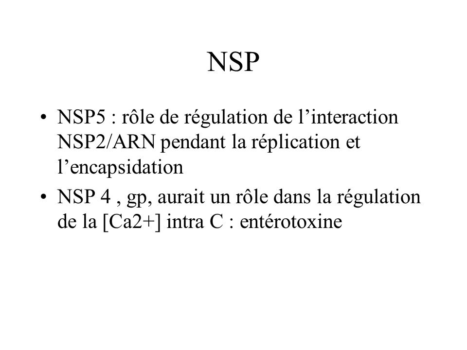NSP NSP5 : rôle de régulation de l'interaction NSP2/ARN pendant la réplication et l'encapsidation.
