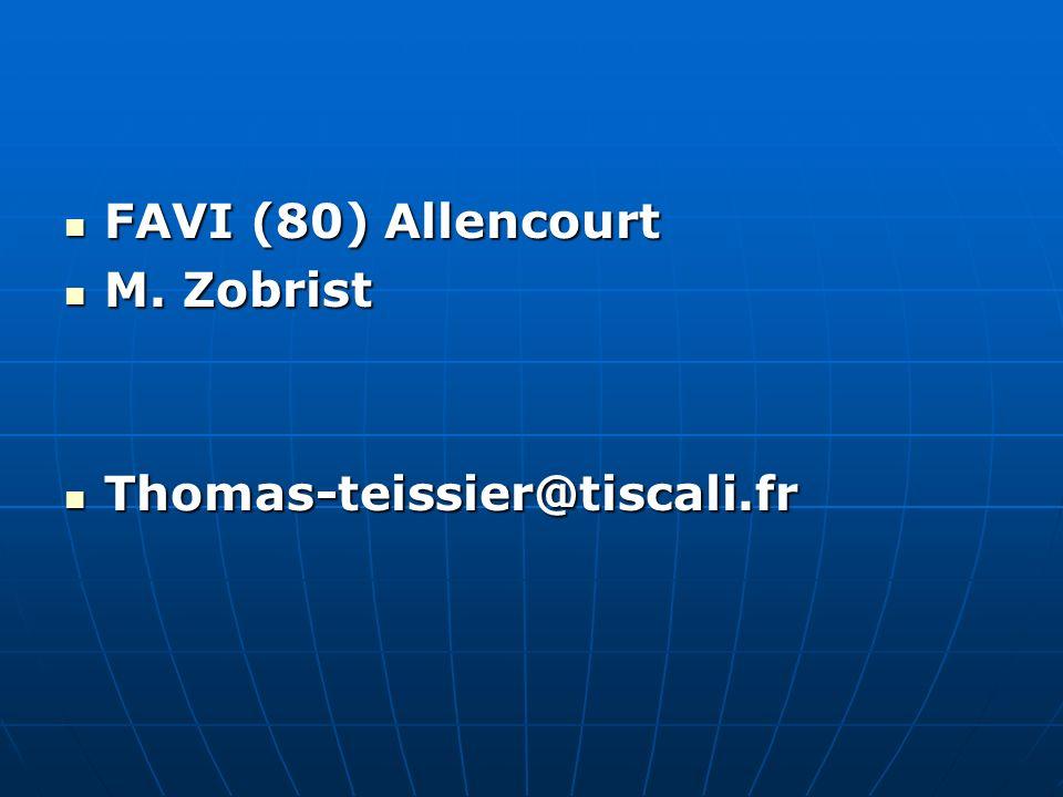 FAVI (80) Allencourt M. Zobrist Thomas-teissier@tiscali.fr
