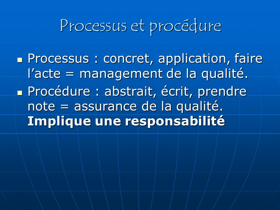 Processus et procédure