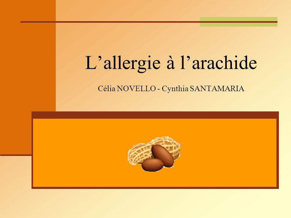 L'allergie à l'arachide Célia NOVELLO - Cynthia SANTAMARIA