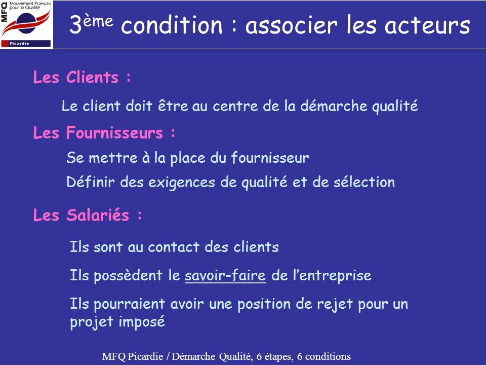 3ème condition : associer les acteurs