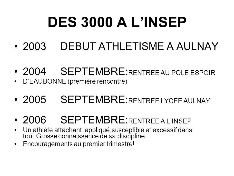 DES 3000 A L'INSEP 2003 DEBUT ATHLETISME A AULNAY