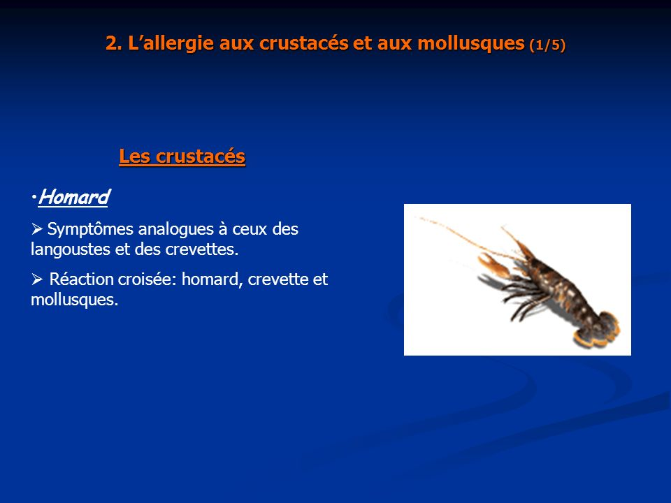 2. L'allergie aux crustacés et aux mollusques (1/5)