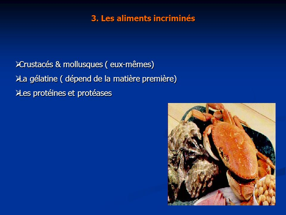 3. Les aliments incriminés