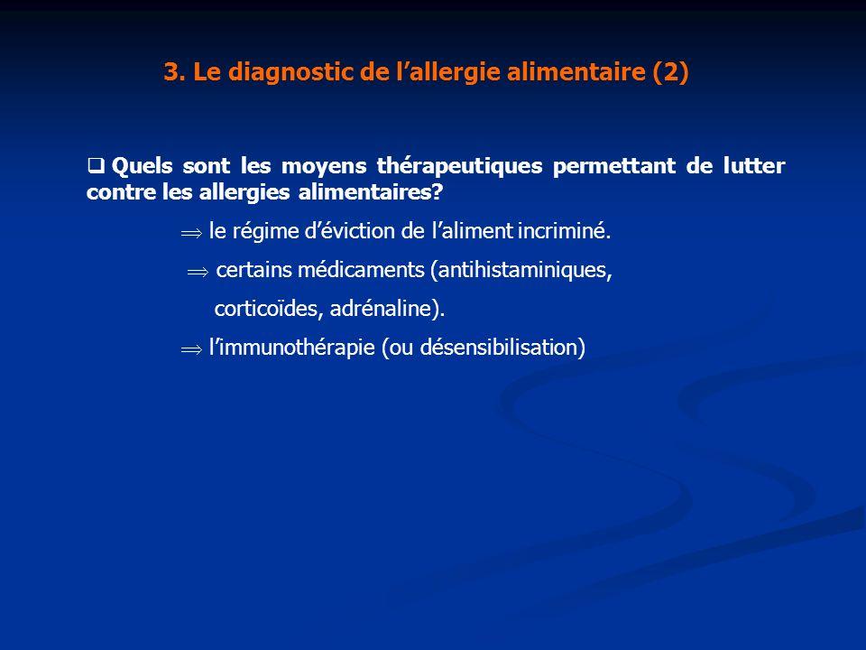 3. Le diagnostic de l'allergie alimentaire (2)